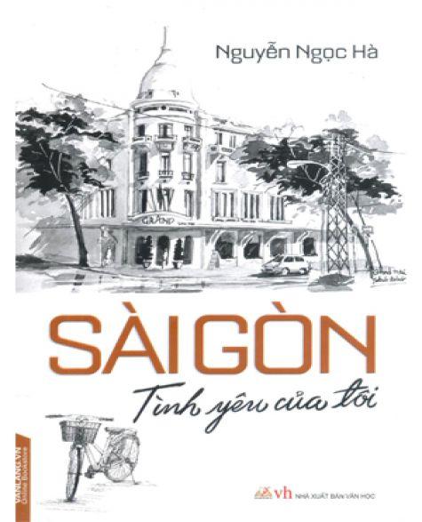 Sài Gòn Tình Yêu Của Tôi