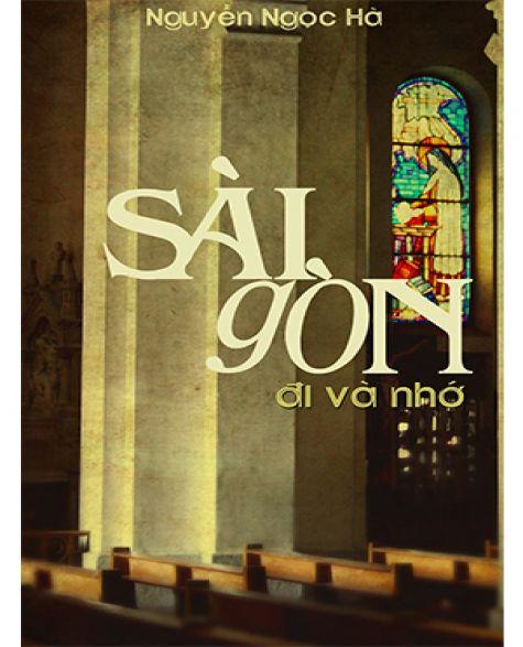 Sài Gòn đi và nhớ - (Tập 1&2)