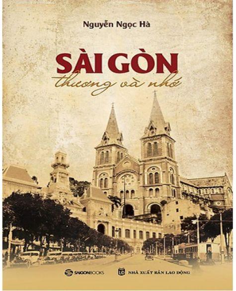 Sài Gòn Thương và Nhớ